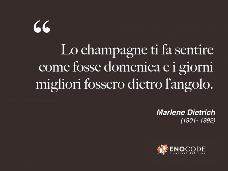Marlene Dietrich (1901-1992) Lo Champagne e i giorni migliori dietro l'angolo