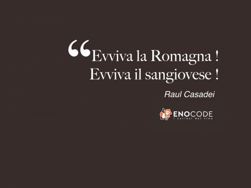 Evviva la Romagna Evviva il sangiovese...una di quelle canzoni che senti da bambino e ti convinci che la Romagna sia questa!