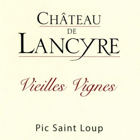 PIC SAINT LOUP VIEILLES VIGNES 2015 CHATEAU DE LANCYRE